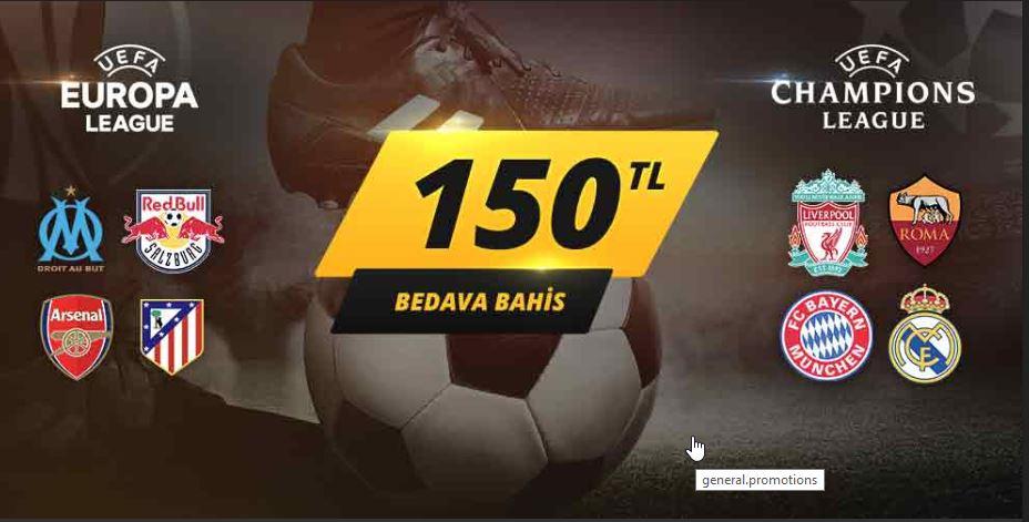 150 TL Bedava Bahis Şampiyonlar Liginde