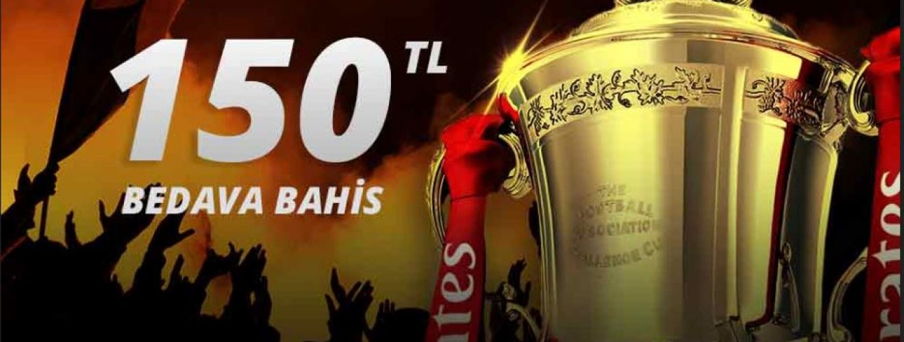 150 TL Bedava Canlı Bahis Fa Kupasında
