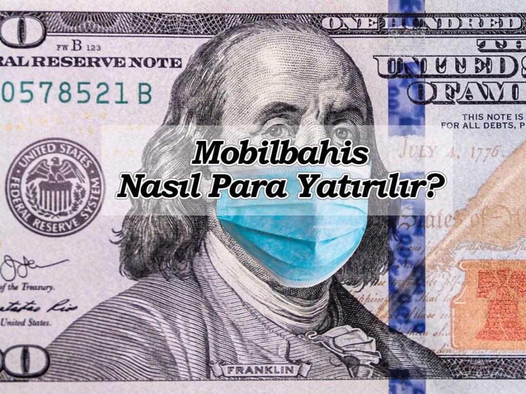 Mobilbahis Nasıl Para Yatırılır?